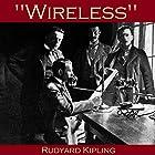 Wireless Hörbuch von Rudyard Kipling Gesprochen von: Cathy Dobson