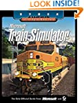 Microsoft Train Simulator: Sybex Offi...