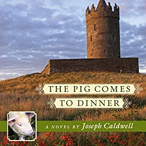 The Pig Comes to Dinner Audiobook