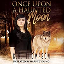 Once Upon a Haunted Moon: The Keeper Saga, Book 2 | Livre audio Auteur(s) : K.R. Thompson Narrateur(s) : Marnye Young