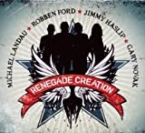 echange, troc Michael Landau & Robben Ford & Jimmy Haslip & Gary Novak - Renegade Creation
