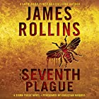 The Seventh Plague: Sigma Force Novels, Book 12 Audiobook by James Rollins Narrated by Christian Baskous