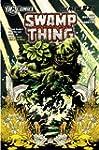 Swamp Thing Vol. 1: Raise Them Bones...