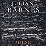 Pulse | Julian Barnes