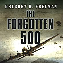 The Forgotten 500 Audiobook by Gregory A. Freeman Narrated by Patrick Lawlor