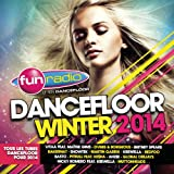 Fun Dancefloor Winter 2014 [Explicit]