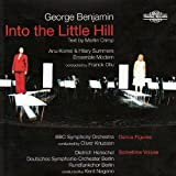 George Benjamin: Into the Little Hill, Dance Figures, Sometime Voices