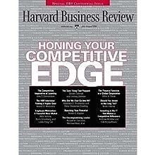 Harvard Business Review, July 2008 Périodique Auteur(s) : Harvard Business Review Narrateur(s) : Todd Mundt