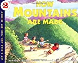 img - for How Mountains Are Made (Let's-Read-and-Find-Out Science 2) book / textbook / text book
