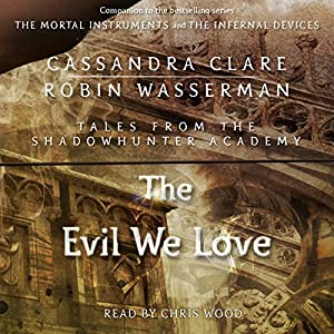 The Evil We Love Hörbuch