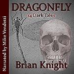 Dragonfly | Brian Knight