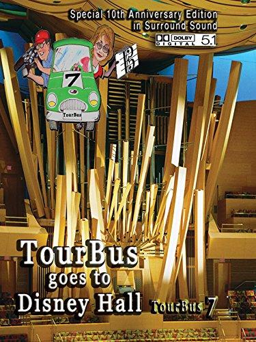 TourBus 7 goes to Walt Disney Concert Hall Organ