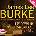 Lay Down My Sword and Shield Audiobook by James Lee Burke Narrated by Tom Stechschulte