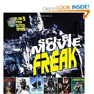 Sci-Fi Movie Freak by Robert C. Ring