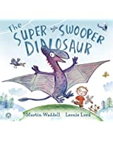 The Super Swooper Dinosaur