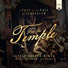 For the Temple: A Tale of the Fall of Jerusalem Hörbuch von George Alfred Henty Gesprochen von: Jim Hodges