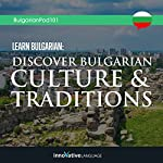 Learn Bulgarian: Discover Bulgarian Culture & Traditions |  Innovative Language Learning LLC