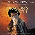 The Dragon's Tooth: Ashtown Burials, Book 1