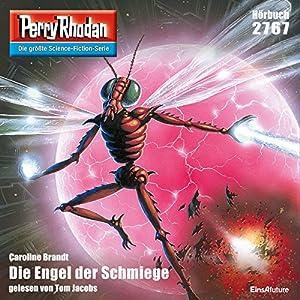 Die Engel der Schmiege (Perry Rhodan 2767) Hörbuch