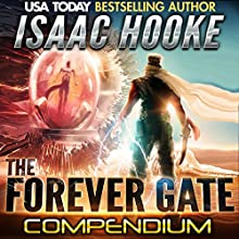 The Forever Gate Compendium Edition (       UNABRIDGED) by Isaac Hooke Narrated by Susanna Burney