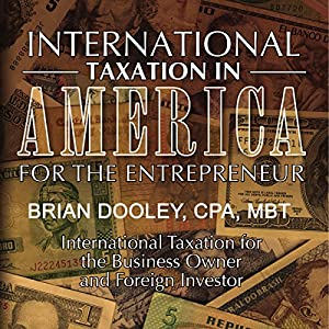 International Taxation in America for the Entrepreneur Audiobook