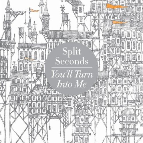 Split Seconds-Youll Turn Into Me-2012-pLAN9 Download