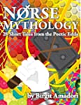Norse Mythology - 28 Short Tales from...