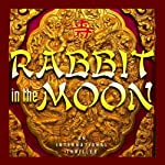 Rabbit in the Moon | Deborah Shlian,Joel Shlian