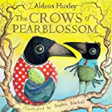 The Crows of Pearblossom (0810998734) by Huxley, Aldous