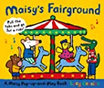 Maisy's Fairground: A Maisy Pop-up-an...