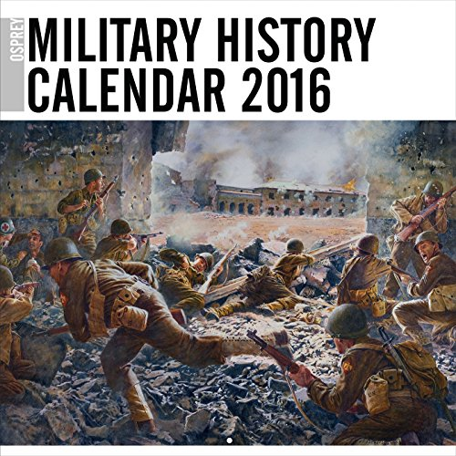 Osprey Military History Calendar 2016 (General Military)