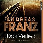 Das Verlies (Julia Durant 7) | Andreas Franz