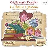 echange, troc Claude Debussy, Alberto Neuman - Children'S Corner - La Boite A Joujoux