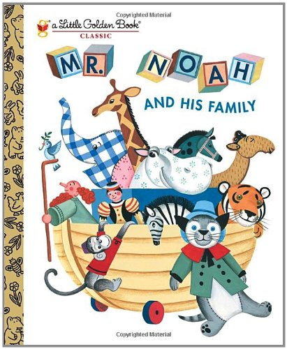 Mr. Noah and His Family (Little Golden Books)