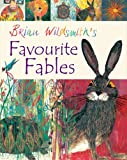 Brian Wildsmith's Favourite Fables (0192755498) by Brian Wildsmith