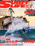 SURFIN' LIFE (サーフィンライフ) 2013年 06月号 [雑誌]