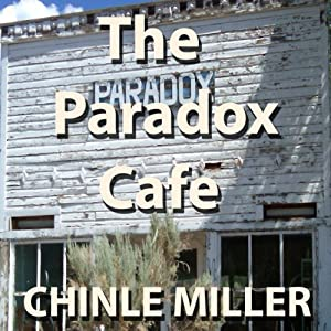 The Paradox Cafe | [Chinle Miller]