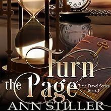 Turn the Page: A Time Travel Series, Book 1 | Livre audio Auteur(s) : Ann Stiller Narrateur(s) : Laura Copland