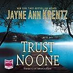 Trust No One | Jayne Ann Krentz