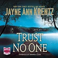Trust No One (       UNABRIDGED) by Jayne Ann Krentz Narrated by Amanda Leigh Cobb
