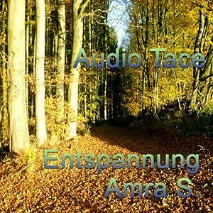 Audio Tace: Entspannung Hörbuch