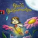 Gloria Glühwürmchen: Bezaubernde Gutenachtgeschichten Hörbuch von Kirsten Vogel, Susanne Weber Gesprochen von: Sabine Bohlmann
