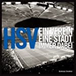 HSV- Ein Verein. Eine Stadt. Immer da...