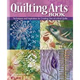 "Quilting Arts Book: Techniques and Inspiration for Creating One-of-a-kind Art Quiltsvon ""Patricia Bolton"""