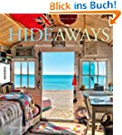 Hideaways: Baumh�user, Jurten, H�tten...
