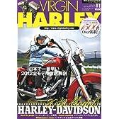 VIRGIN HARLEY (バージンハーレー) 2011年 09月号 [雑誌]