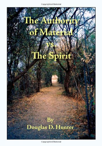 the-authority-of-material-vs-the-spirit