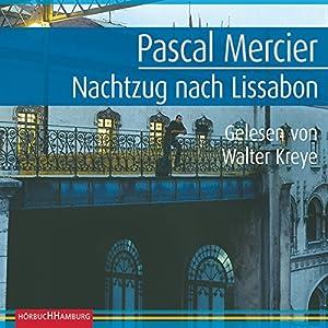 Nachtzug nach Lissabon Audiobook