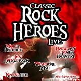 Classic Rock Heroes Live Various Artists