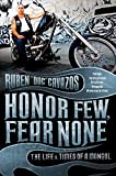 Honor Few Fear None: The Life and Times of a Mongol